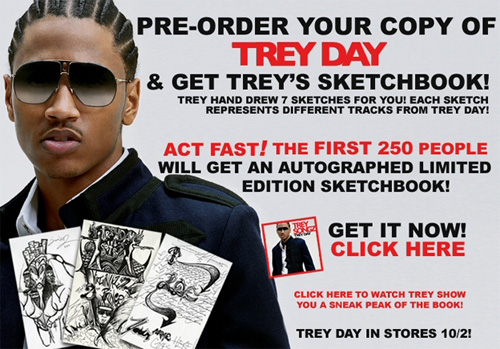 "ATTENTION TREY SONGZ FANS: PRE-ORDER ""TREY DAY"" AND GET TREY'S PERSONAL SKETCHBOOK!!"