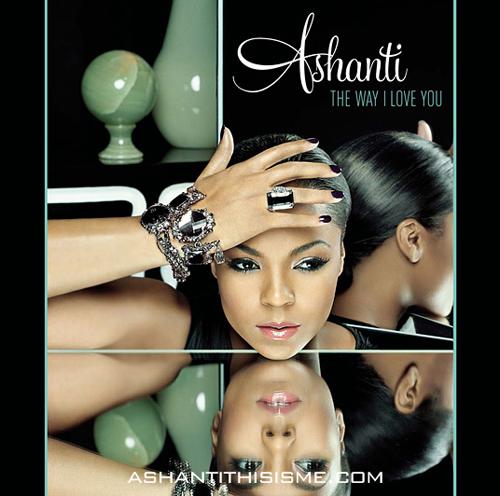 Ashanti - The Way I Love You Cover