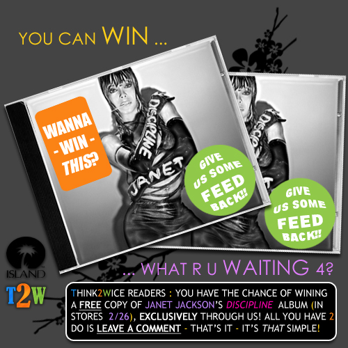 T2W EXCLUSIVE JANET JACKSON CONTEST: WIN A FREE DISCIPLINE CD!