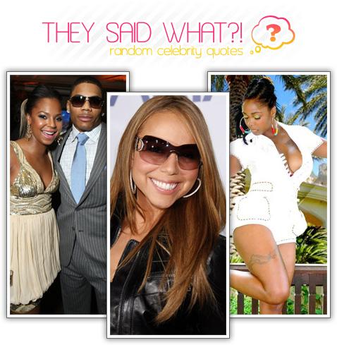 random celebrity quotes mariah carey ashanti khia
