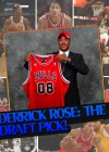 TOP MOMENTS IN SPORTS '08 – DERRICK ROSE: #1 DRAFT PICK