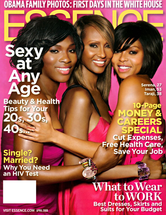 Serena Williams, Iman & Taraji P. Henson // April 2009 Essence Magazine