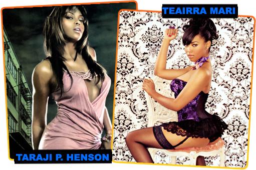 TARAJI P. HENSON // TEAIRRA MARI -- CLICK FOR THE PHOTOS!