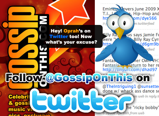 Follow @GossipOnThis on Twitter!