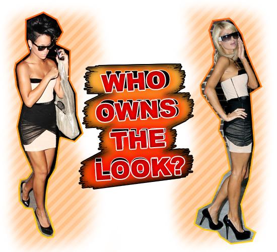 WHO OWNS THE LOOK? RIHANNA VS. PARIS HILTON