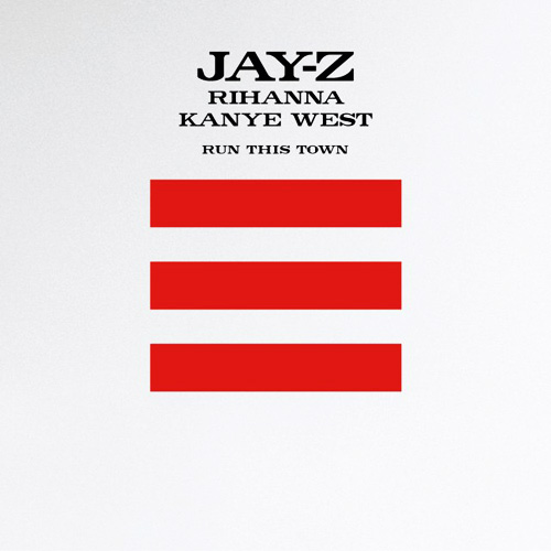 "Jay-Z, Rihanna and Kanye West - ""Run This Town"""