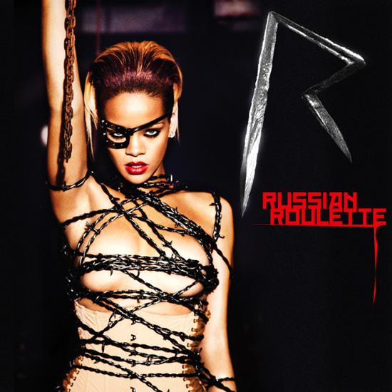 "Rihanna - ""Russian Roulette"""