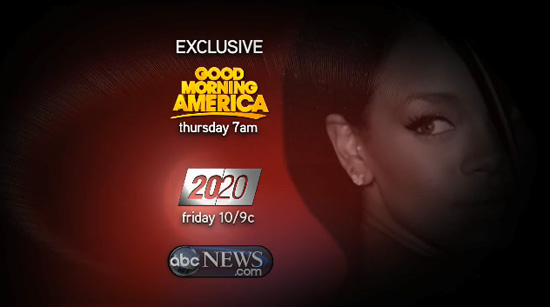 "Rihanna to ""Break Her Silence"" on ABC's Good Morning America and 20/20 (click to watch!)"