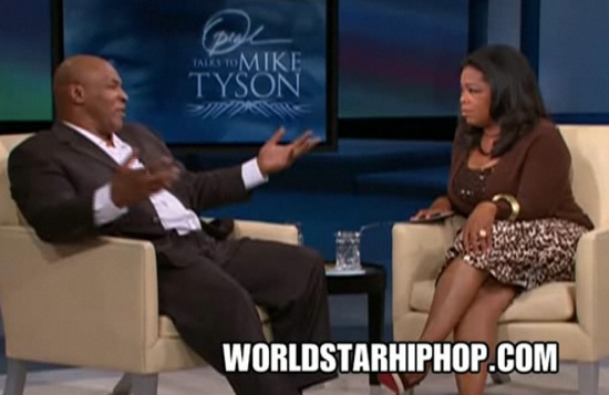 [VIDEO] Mike Tyson on The Oprah Show: Talks About Prison, Robin Givens, Drug Addiction, Death of Daughter and More (click to watch!)
