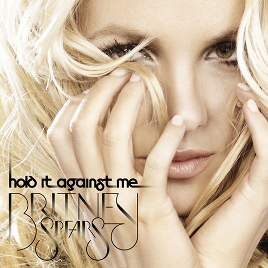 "Britney Spears says she wants you to ""Hold It Against Me"" in her newest"