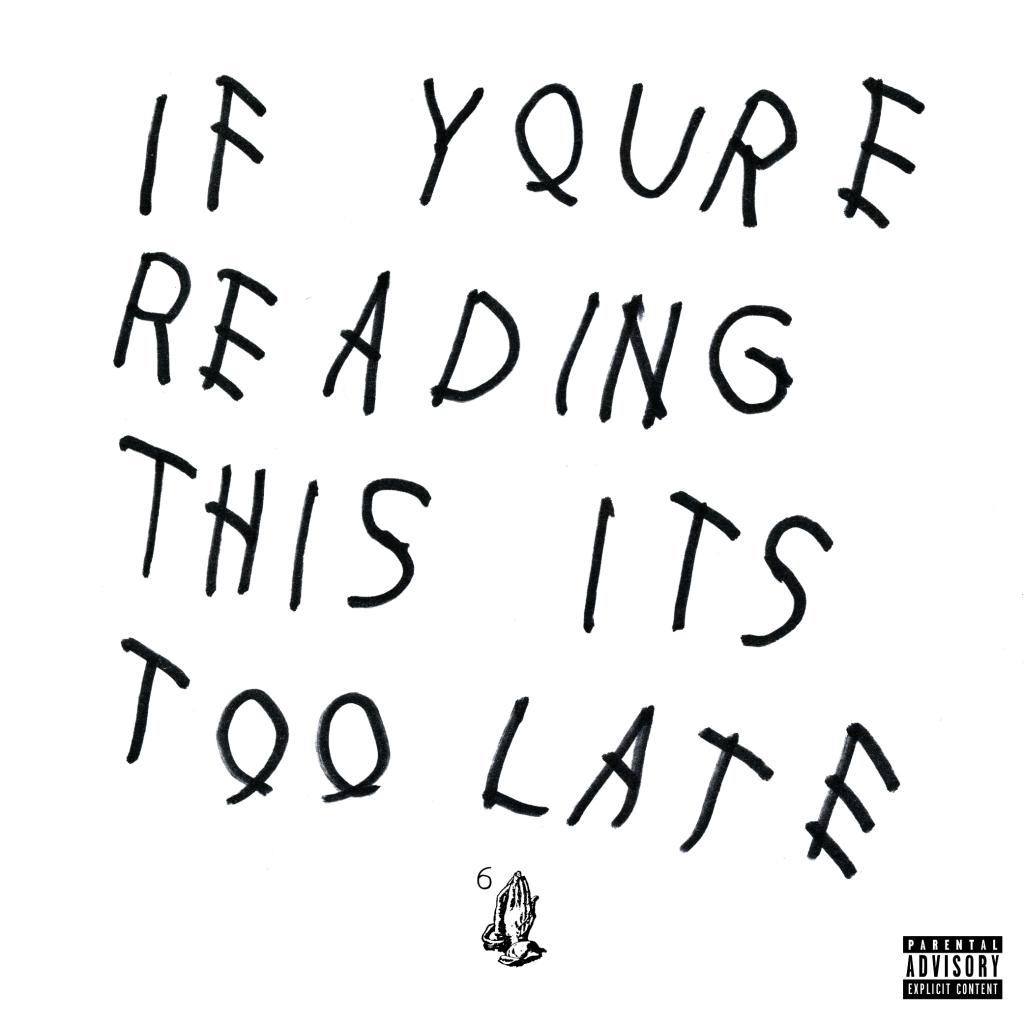 drake-if-youre-reading-this-its-too-late-album-cover